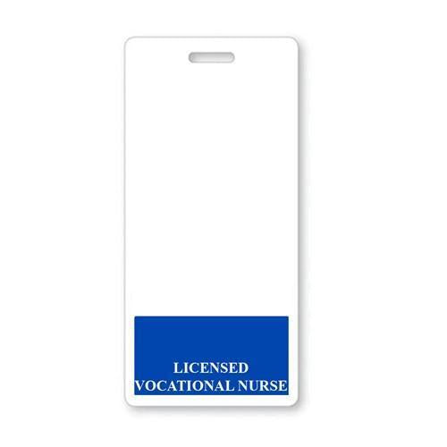 """LICENSED VOCATIONAL NURSE"" Vertical Badge Buddy with Blue border"