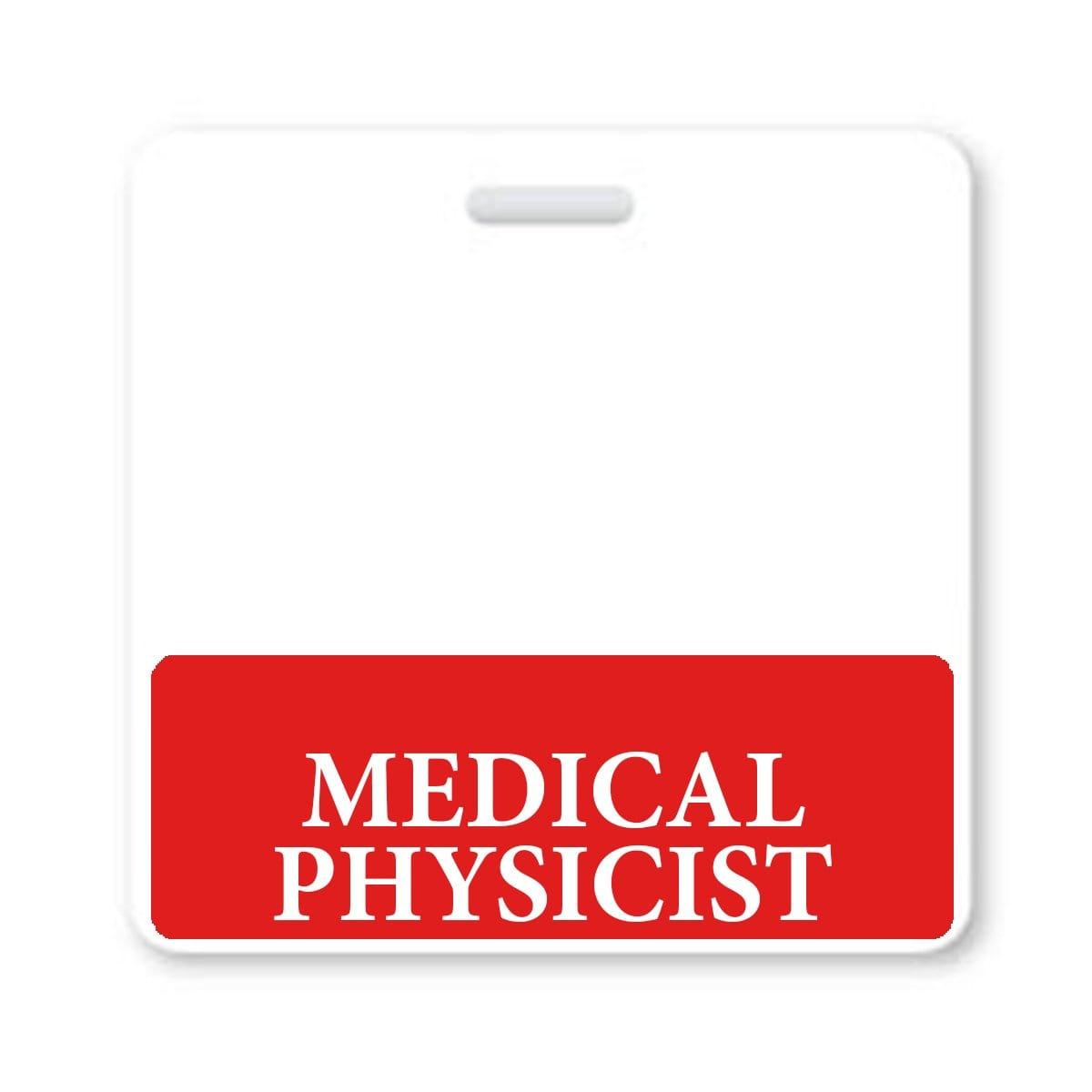 """Medical Physicist"" horizontal Badge Buddy with Red Border"