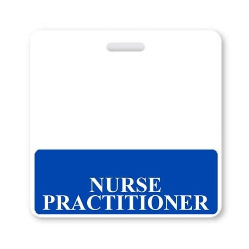 NURSE PRACTITIONER Horizontal Badge Buddy with Blue Border