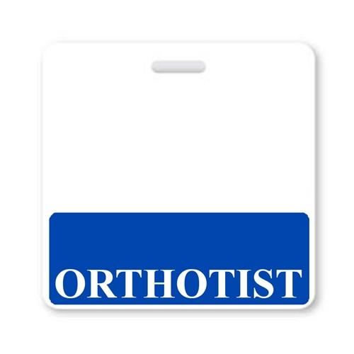 """ORTHOTIST"" Horizontal Badge Buddy with Blue border"