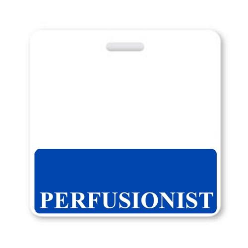 """PERFUSIONIST"" Horizontal Badge Buddy with Blue border"
