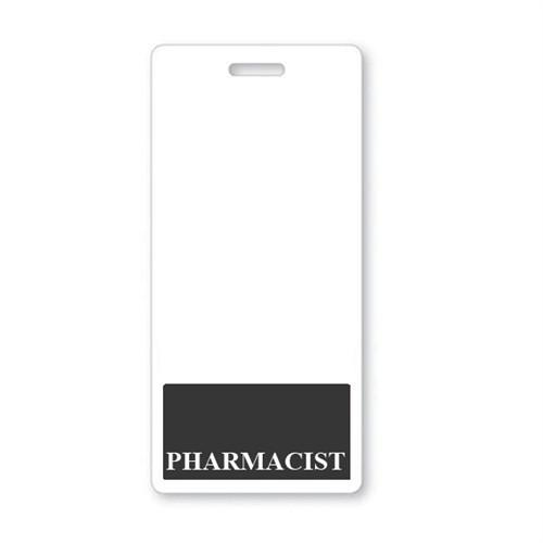 """Pharmacist"" Vertical Badge Buddy with Black Border"