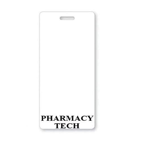 PHARMACY TECH Vertical Badge Buddy with WHITE Border