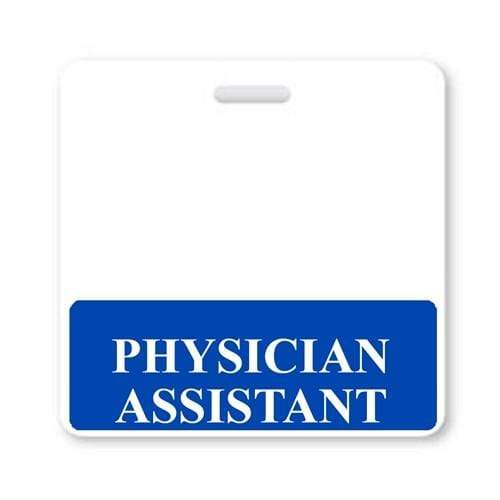 PHYSICIAN ASSISTANT Horizontal Badge Buddy with Blue Border