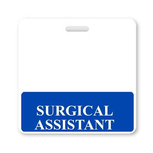 """SURGICAL ASSISTANT"" Horizontal Badge Buddy with Blue border"