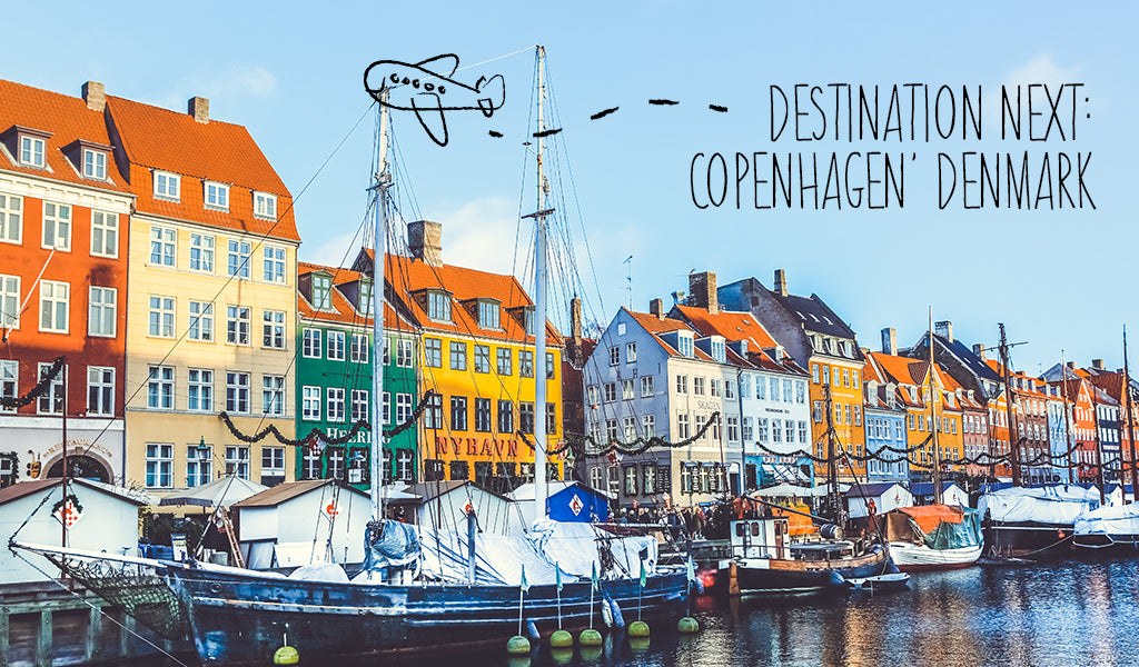 Destination Next: Copenhagen, Denmark