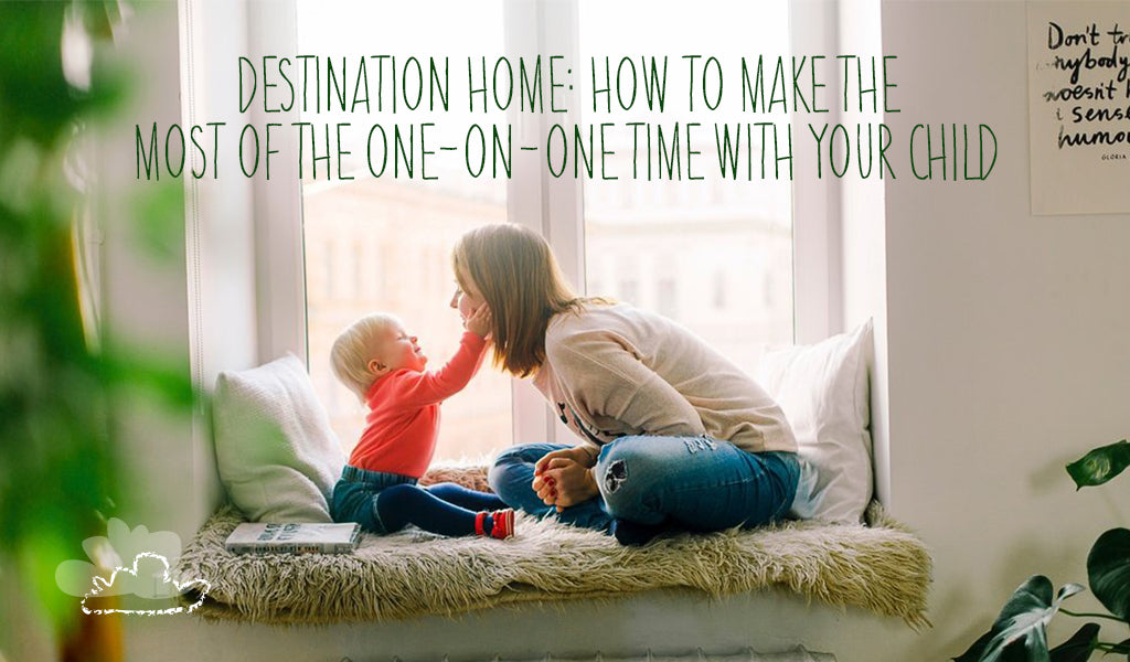 Destination Home: How To Make The Most Of The One-on-one Time With Your Child