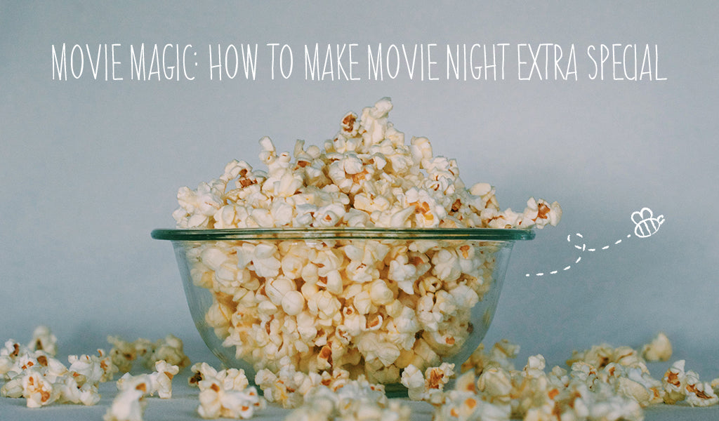 Movie Magic: How To Make Movie Night Extra Special