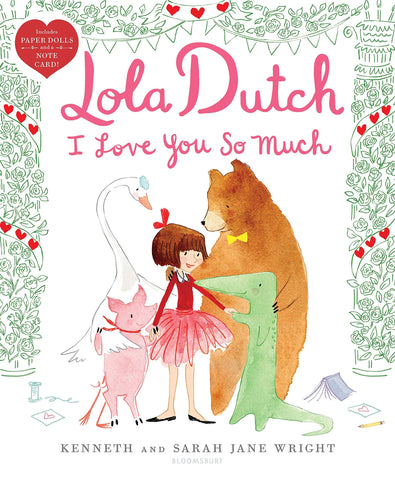 Lola Dutch: I Love You So Much