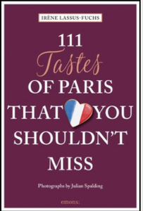 111 Tastes of Paris That You Shouldn't Miss Book