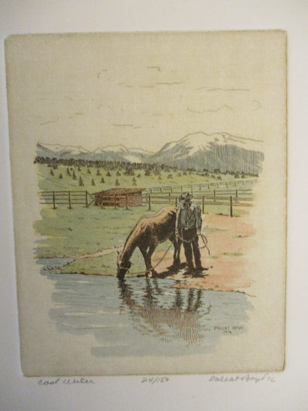 "10565 PHLEAT BOYD Limited Edition Etching Western Art ""Cool Water"""