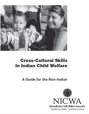 Cross-Cultural Skills in Indian Child Welfare: A Guide for the Non-Indian