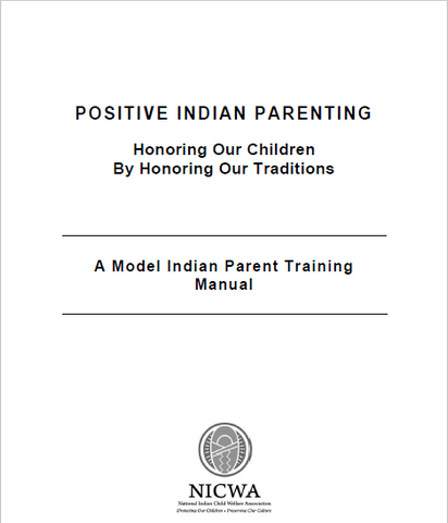 Positive Indian Parenting: Honoring our Children by Honoring our Traditions