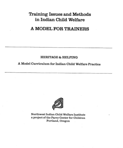 Training Issues and Methods in Indian Child Welfare: A Model for Trainers