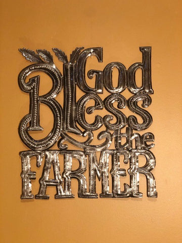 """ God Bless The Farmer"""