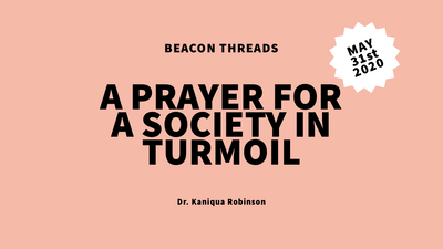 A Prayer for a Society in Turmoil