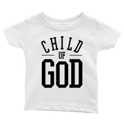 Child of God Infant Tees - Beacon Threads - 12-18M / White w/ Black Lettering - 3