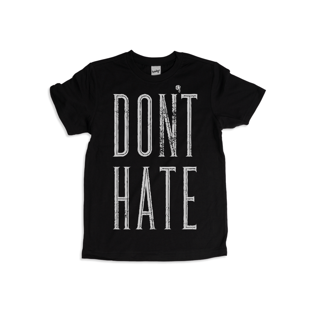 Don't Hate Kids T-shirt