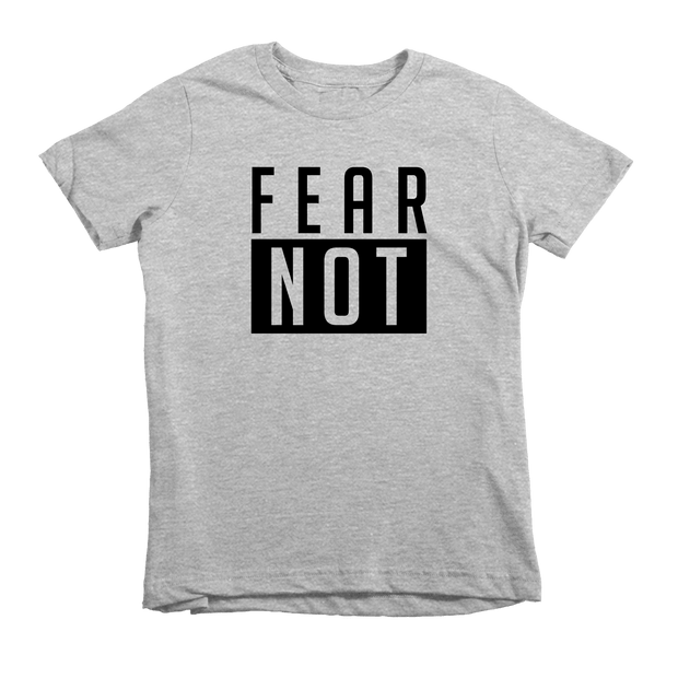 Fear Not Tee - Beacon Threads - 2T / Grey w/ Black Lettering - 2