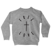 Free Love Sweatshirt - Beacon Threads - 2T / Grey w/ Black Lettering - 2