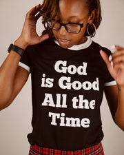 God is Good All The Time Adult Ringer T-Shirt
