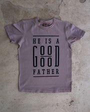 He Is A Good Good Father Kids T-shirt