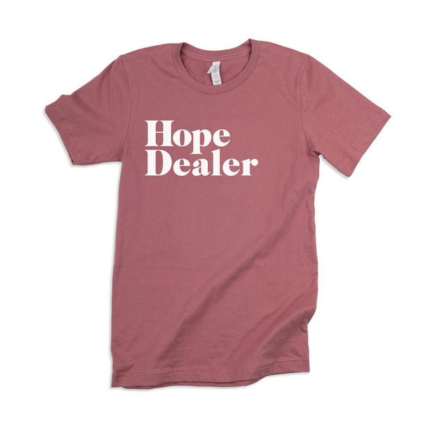 Hope Dealer Adult T-Shirt
