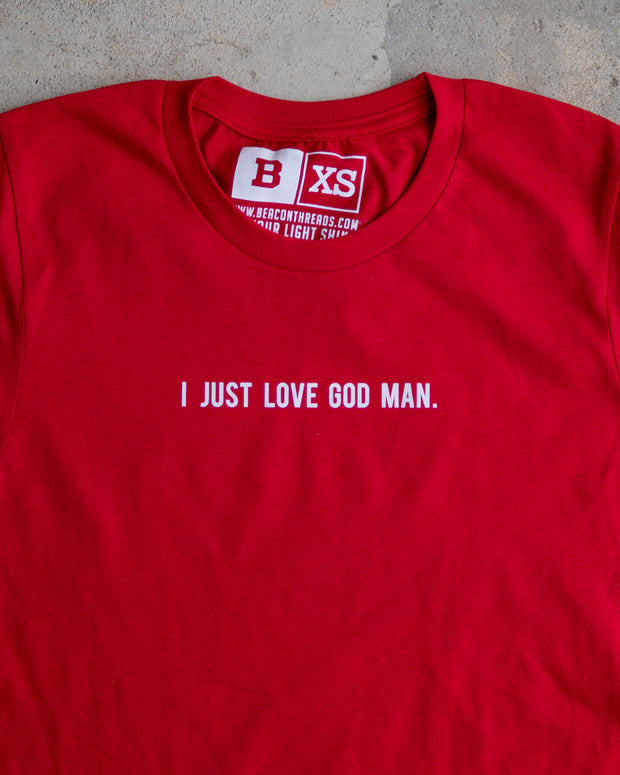 I Just Love God Man Adult T-Shirt