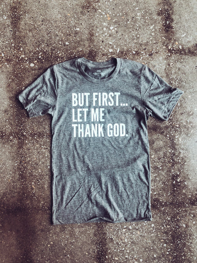 But First... Adult T-Shirt