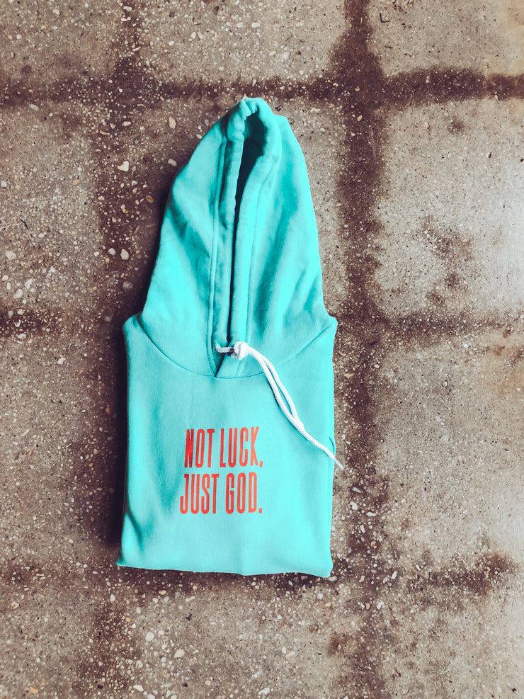 Not Luck, Just God. Adult Pullover