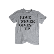 Love Never Gives Up - Kids T-shirt