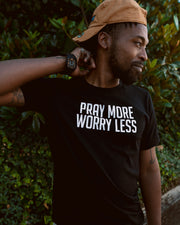 Pray More Worry Less Adult T-Shirt
