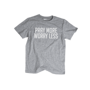 Pray More Worry Less - Kids T-shirt