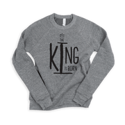 The King Is Born Adult Sweatshirt