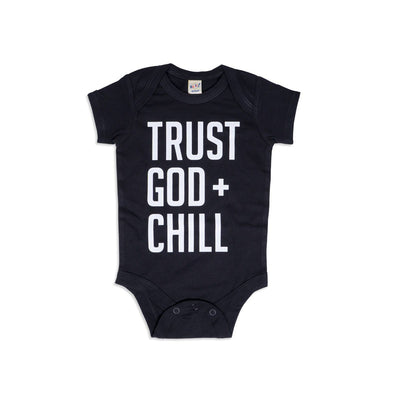 Trust God + Chill Onesie