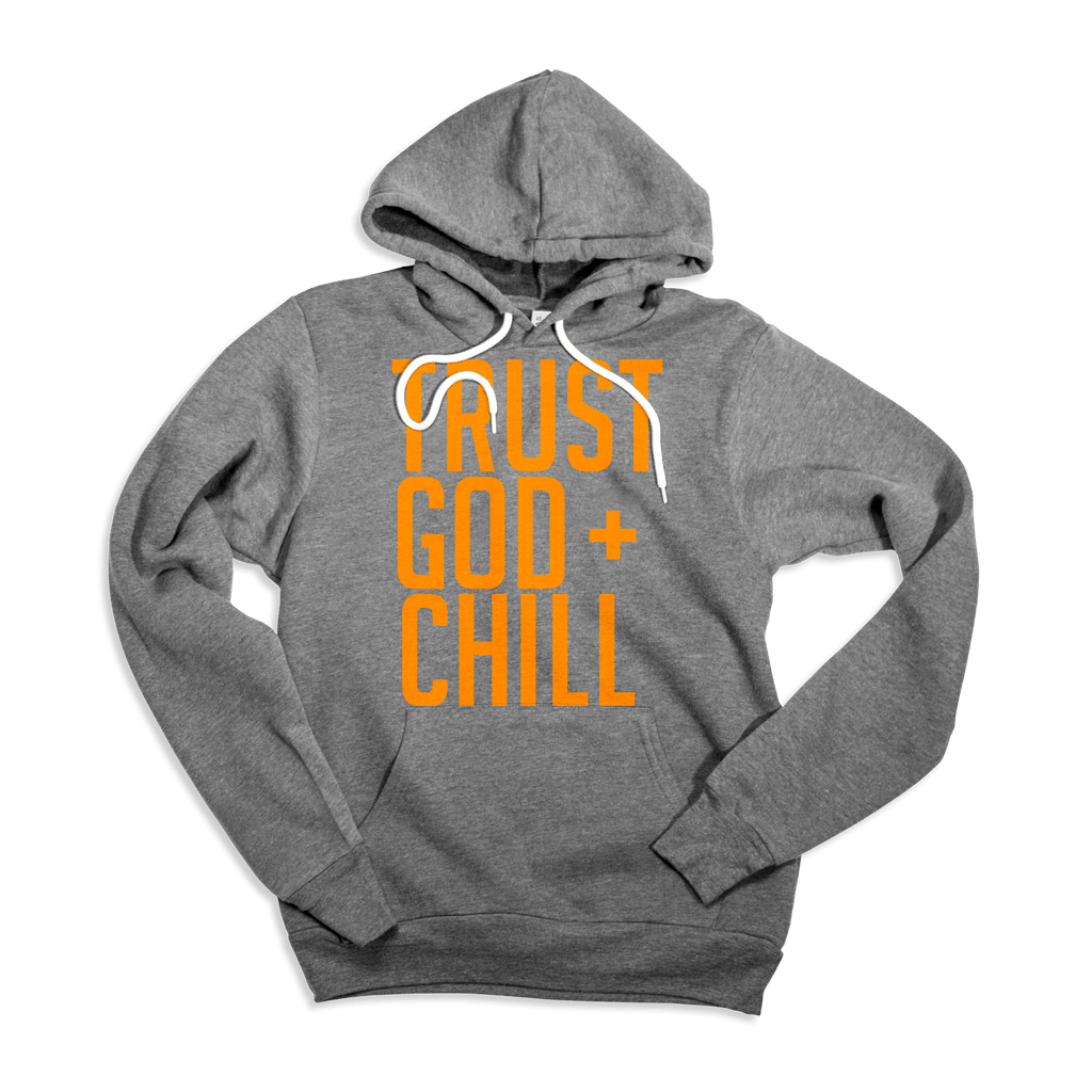 Trust God + Chill Adult Pullover