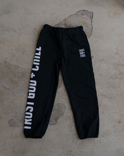 Trust God + Chill Kids Sweatpants