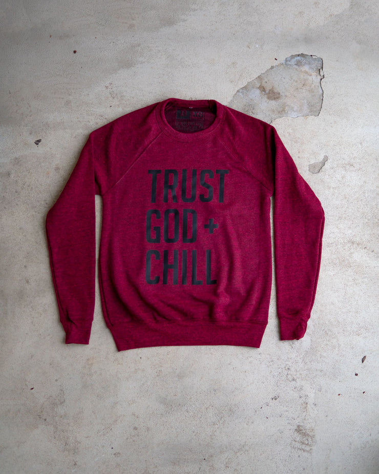 Trust God + Chill Adult Sweatshirt (Limited Edition)