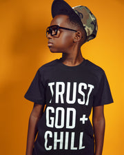 Trust God + Chill Kids T-shirt