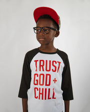 Trust God + Chill Kids Raglan
