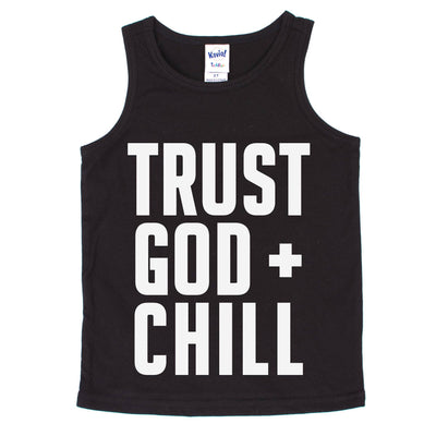 Trust God + Chill Kids Tank