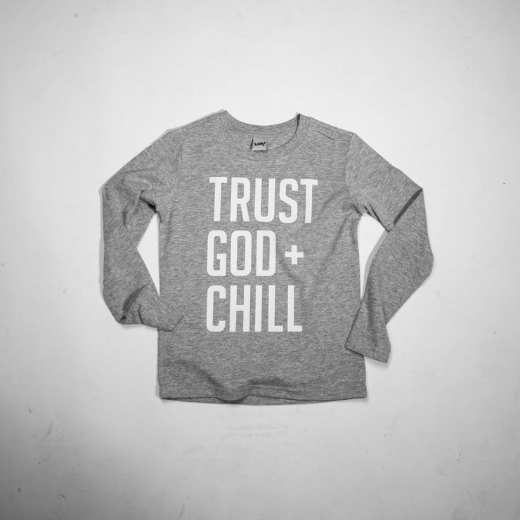 Trust God + Chill Kids L/S