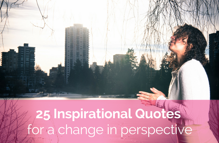 25 Inspiring Quotes for Perspective