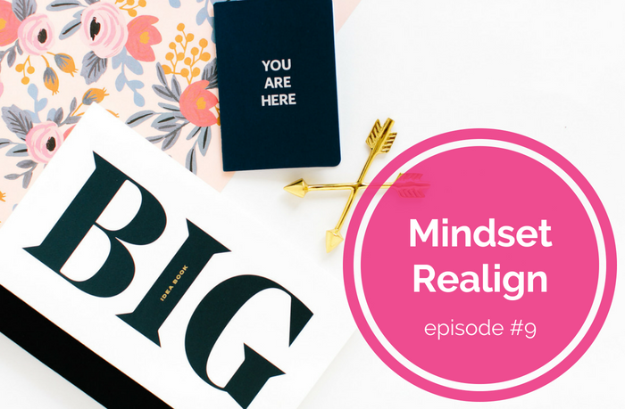 {E09} Take Actions Toward My Dreams - Mindset Realign