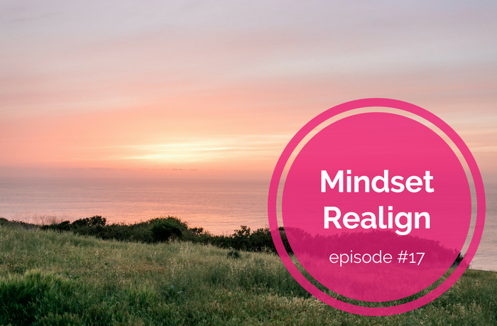 {E17} An Affirmation for When Life Just Sucks - Mindset Realign