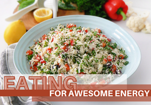 Eating for Awesome Energy