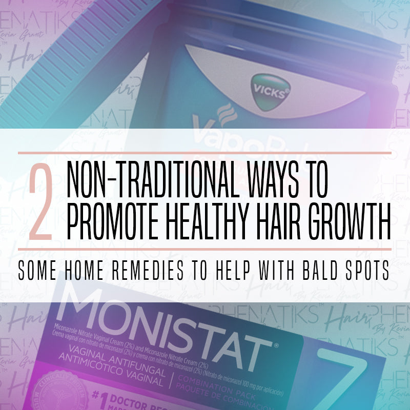 Two Non-Traditional Ways to Promote Healthy Hair Growth