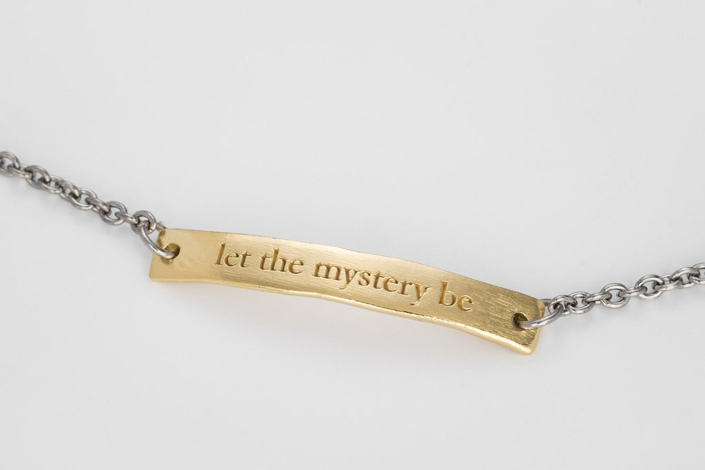 Let The Mystery Be Bracelet, Gold and Silver