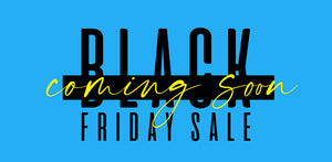 Ready, Steady, Shop! Black Friday 2020 is Almost Here!
