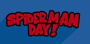 Celebrate Everyone's Friendly Neighbourhood Spider-Man! - August 1st